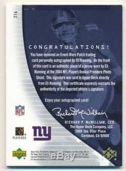 Eli Manning 2004 Sp Authentic Rc Rookie Autograph 3 Color Giants Patch Auto /299